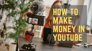 Read more about the article How to Make Money on YouTube in 2020